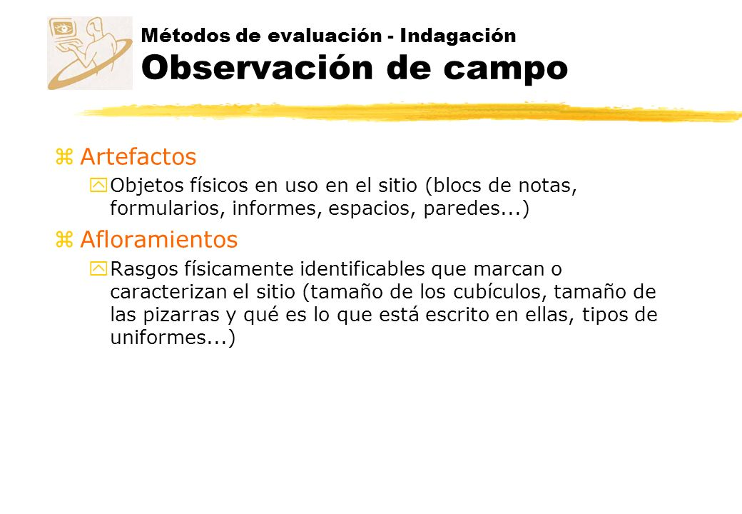 Métodos de evaluación - Indagación Observación de campo