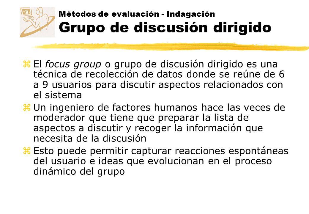 Métodos de evaluación - Indagación Grupo de discusión dirigido