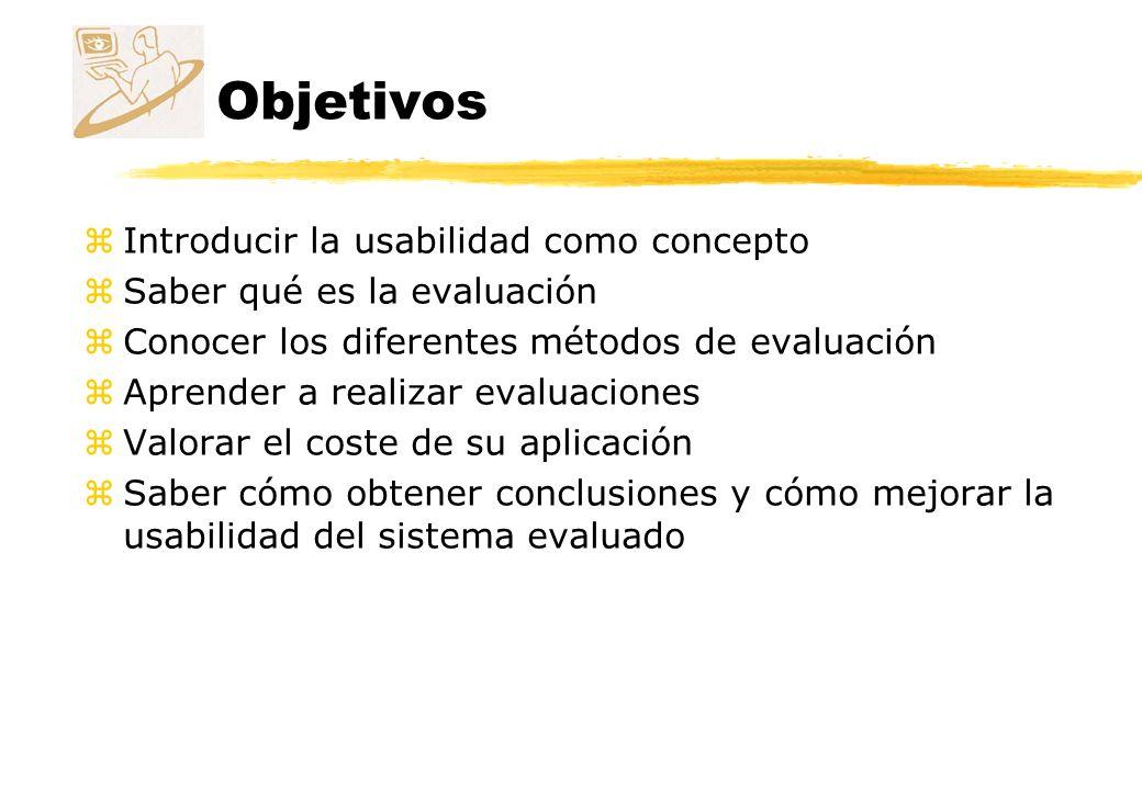 Objetivos Introducir la usabilidad como concepto