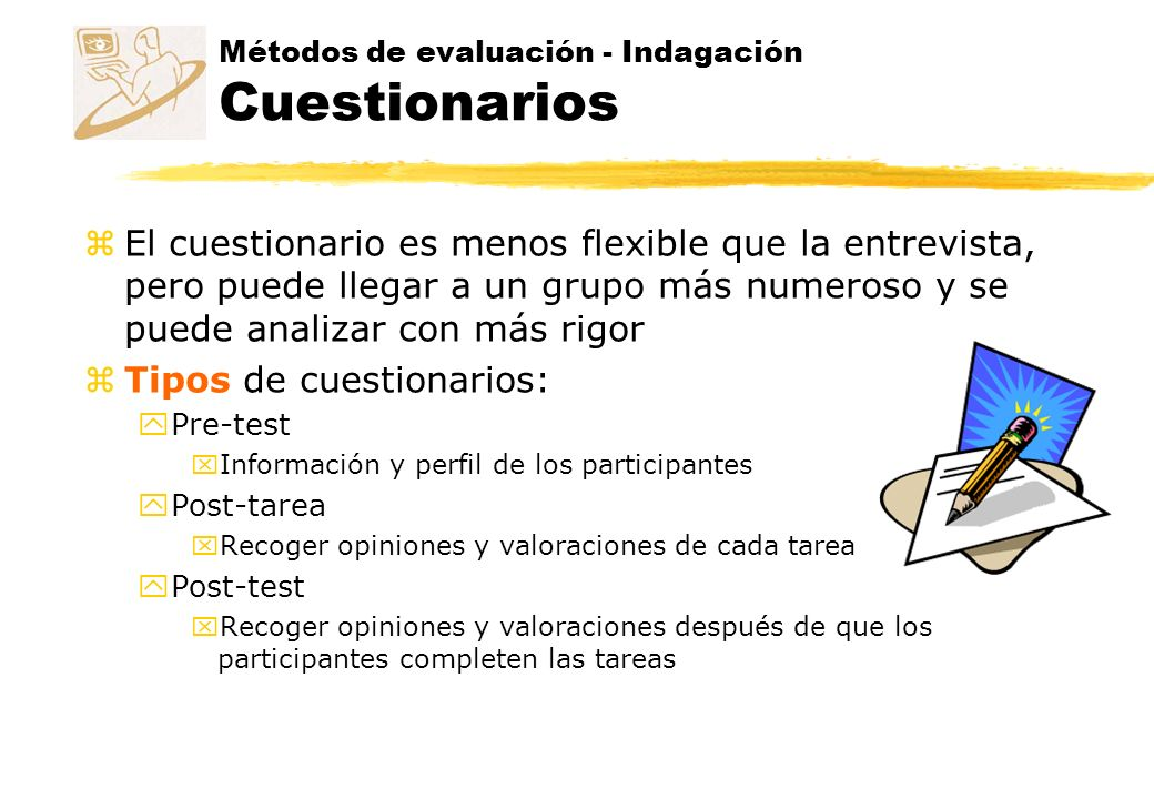 Métodos de evaluación - Indagación Cuestionarios