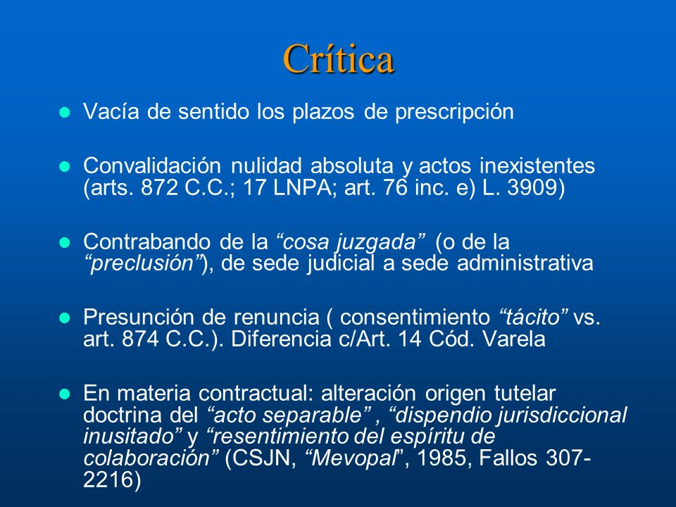 Crítica Vacía de sentido los plazos de prescripción