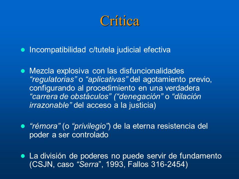 Crítica Incompatibilidad c/tutela judicial efectiva