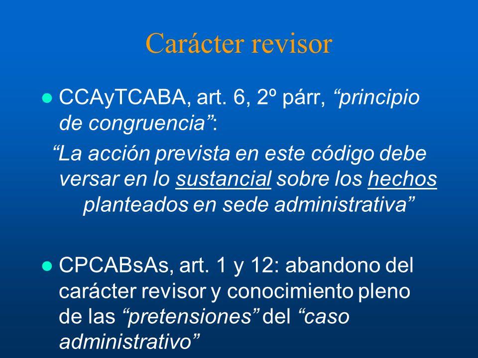 Carácter revisor CCAyTCABA, art. 6, 2º párr, principio de congruencia :