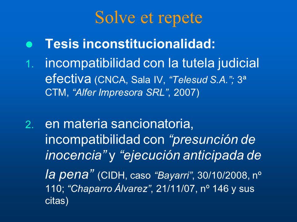 Solve et repete Tesis inconstitucionalidad: