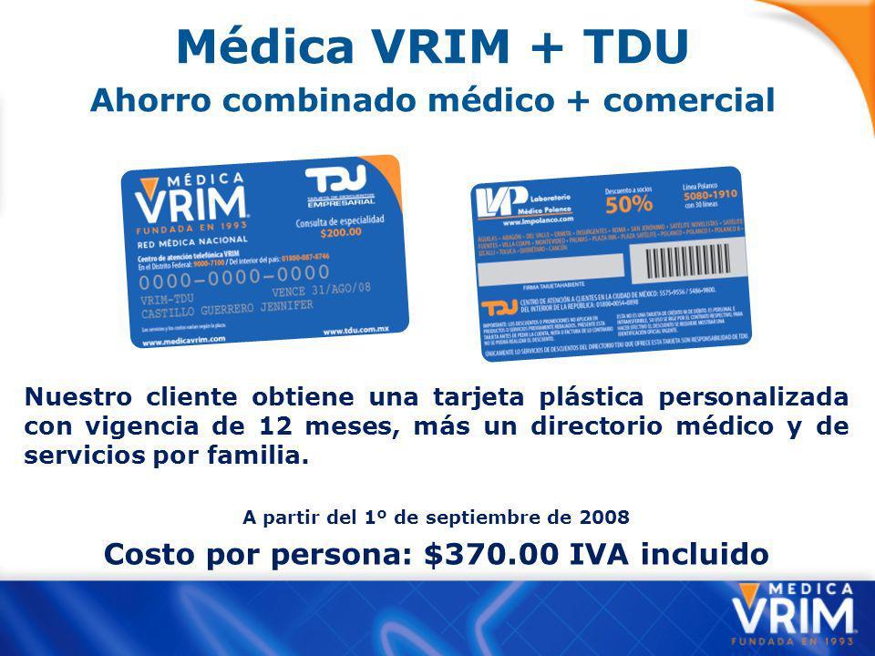 Médica VRIM + TDU Ahorro combinado médico + comercial