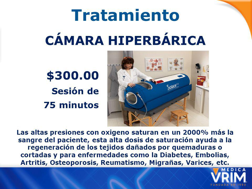 Tratamiento CÁMARA HIPERBÁRICA $300.00 Sesión de 75 minutos