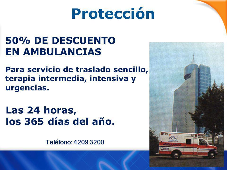 Protección 50% DE DESCUENTO EN AMBULANCIAS Las 24 horas,