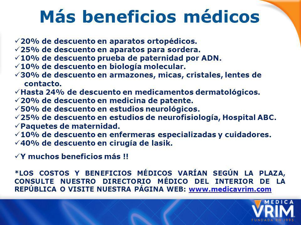 Más beneficios médicos