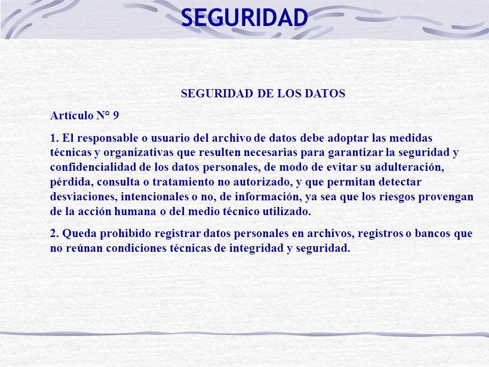 SEGURIDAD SEGURIDAD DE LOS DATOS Artículo N° 9