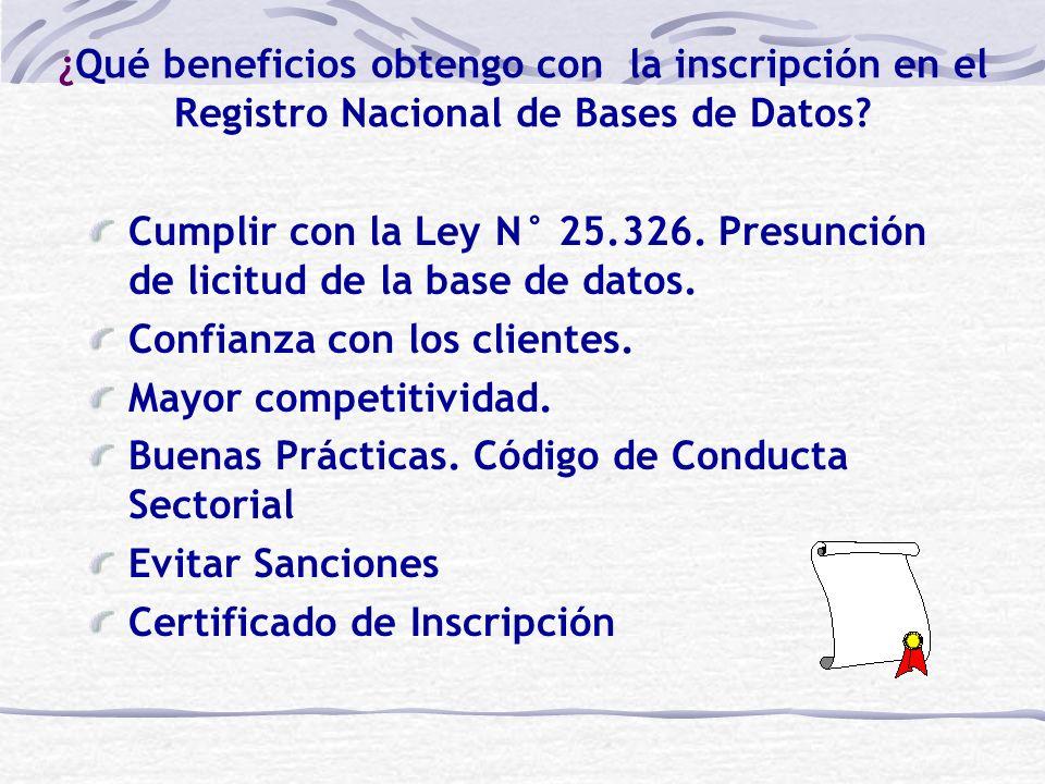 ¿Qué beneficios obtengo con la inscripción en el Registro Nacional de Bases de Datos