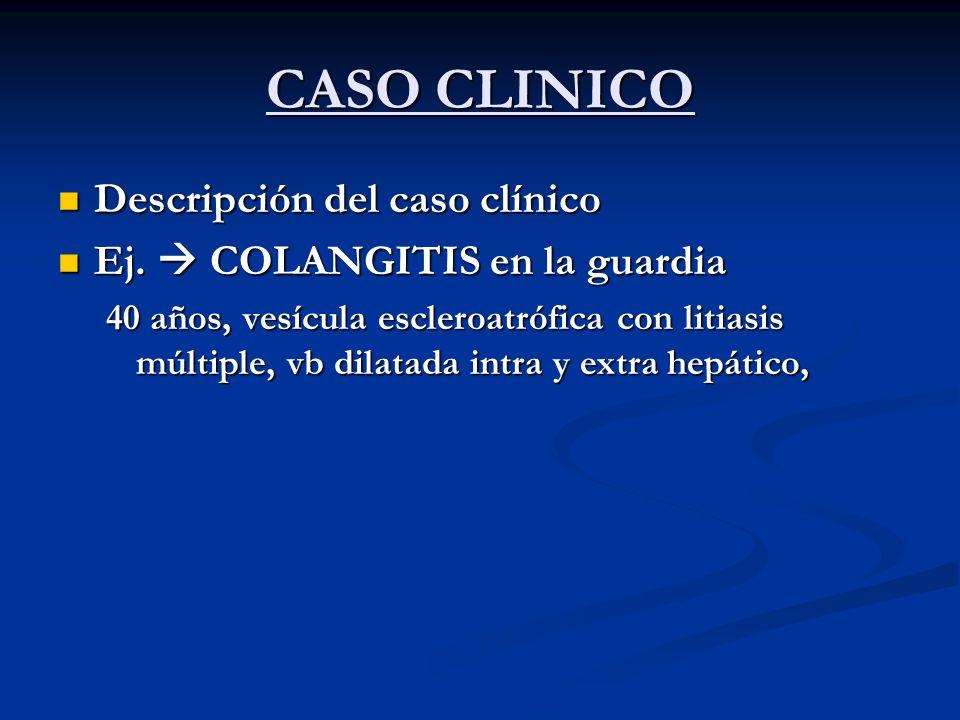 CASO CLINICO Descripción del caso clínico