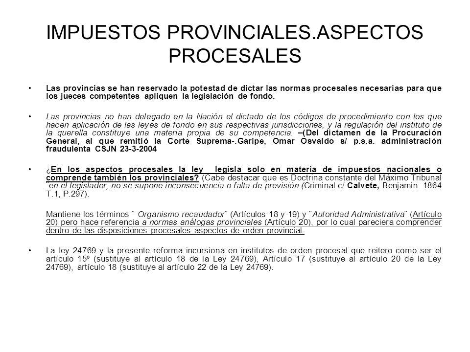 IMPUESTOS PROVINCIALES.ASPECTOS PROCESALES