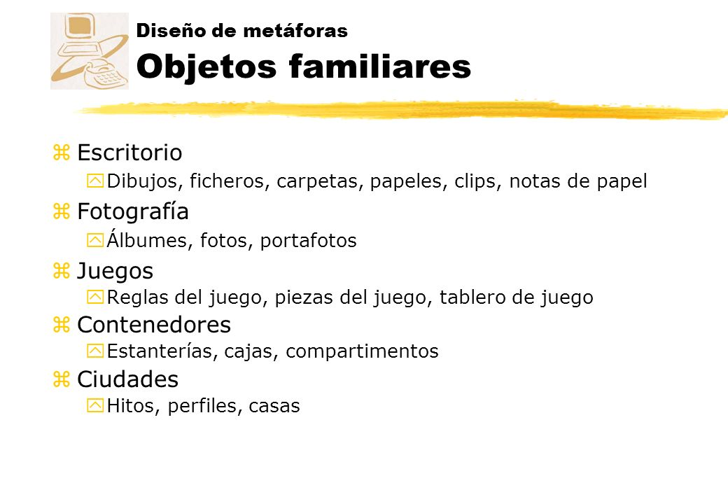 Diseño de metáforas Objetos familiares