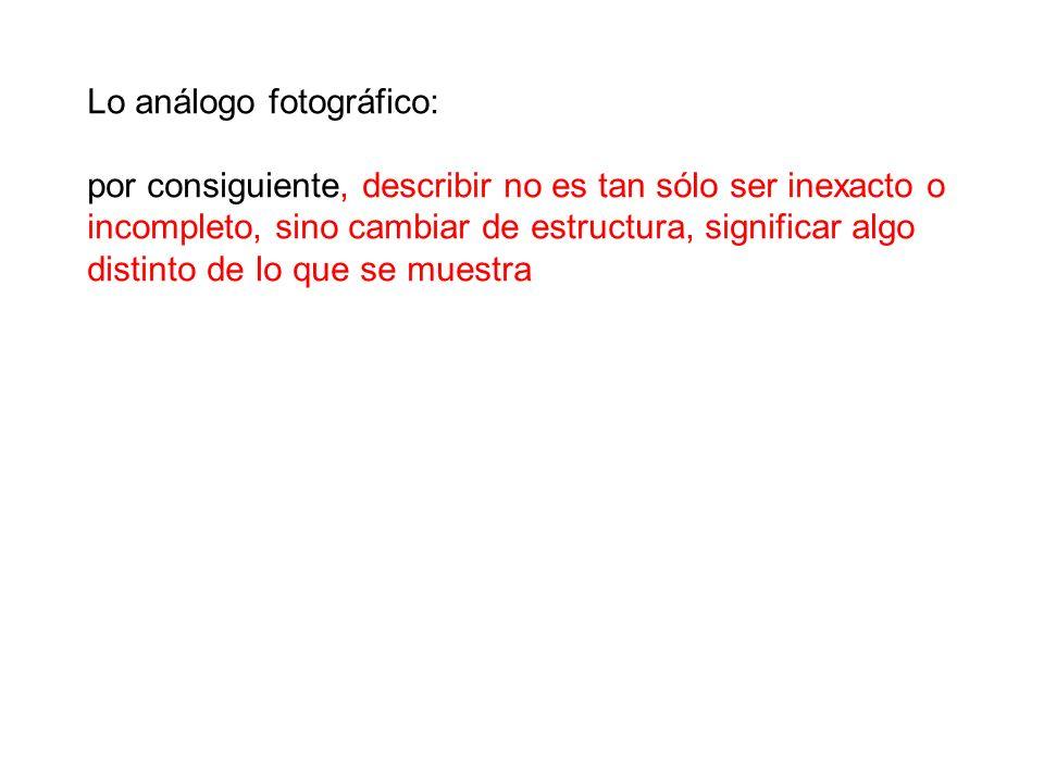 Lo análogo fotográfico: