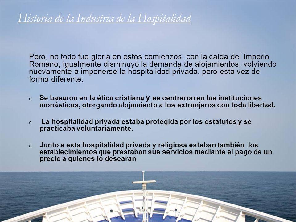 Historia de la Industria de la Hospitalidad