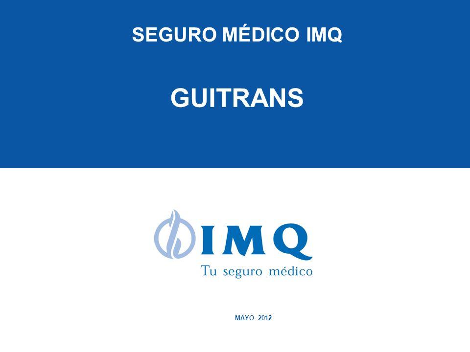 SEGURO MÉDICO IMQ GUITRANS MAYO 2012