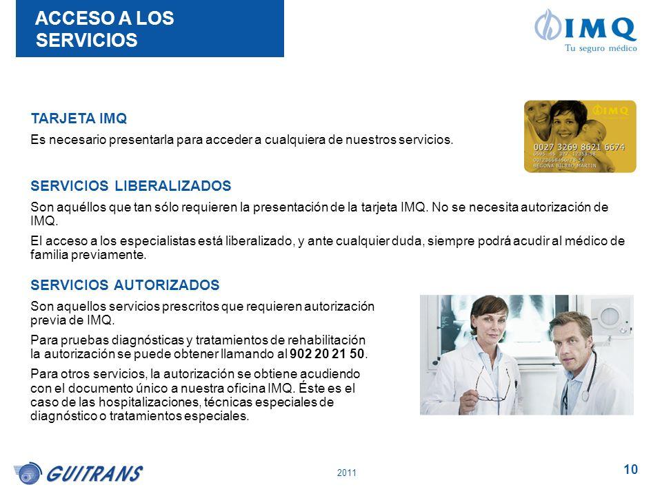 ACCESO A LOS SERVICIOS TARJETA IMQ SERVICIOS LIBERALIZADOS
