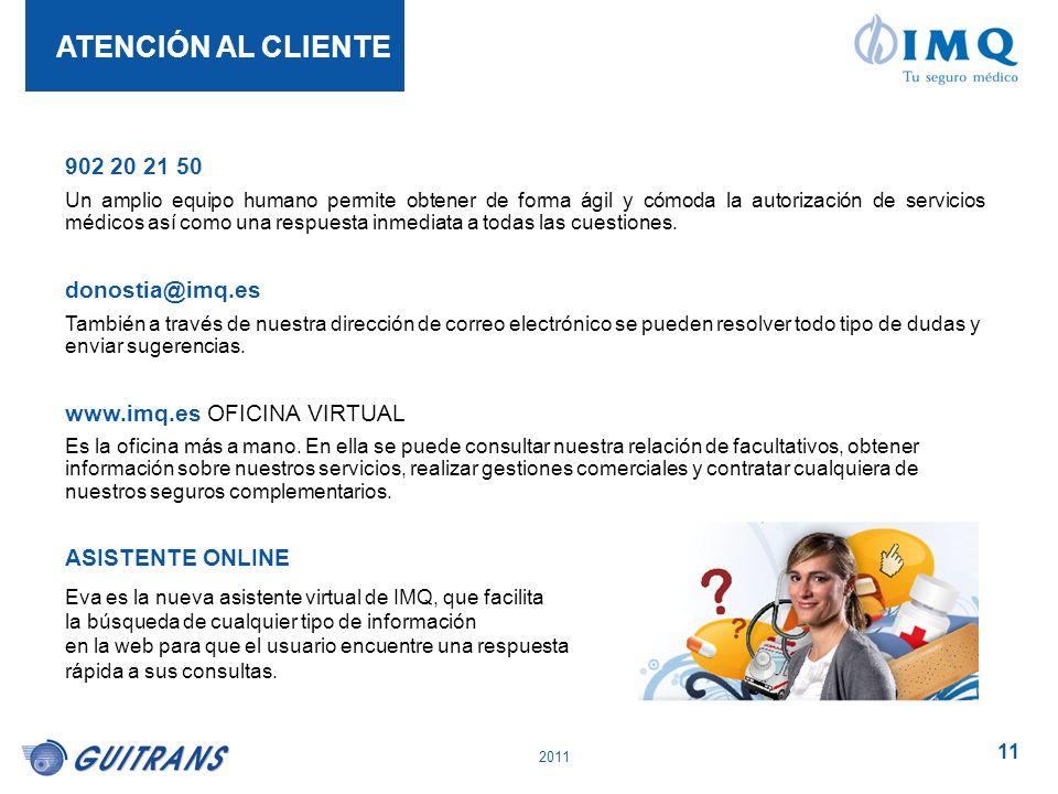 ATENCIÓN AL CLIENTE 902 20 21 50 donostia@imq.es