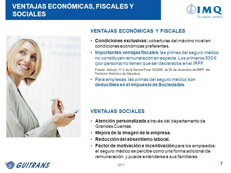 VENTAJAS ECONÓMICAS, FISCALES Y SOCIALES