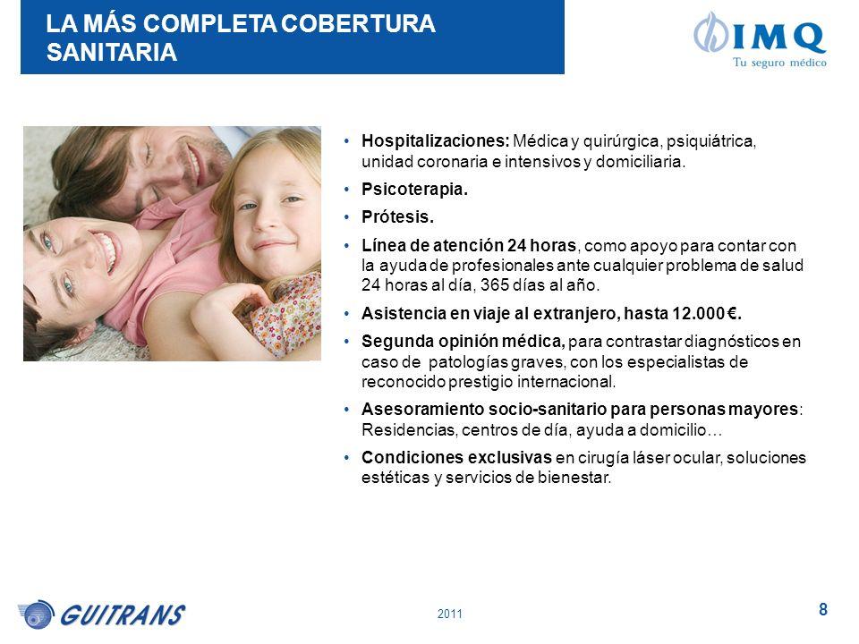 LA MÁS COMPLETA COBERTURA SANITARIA