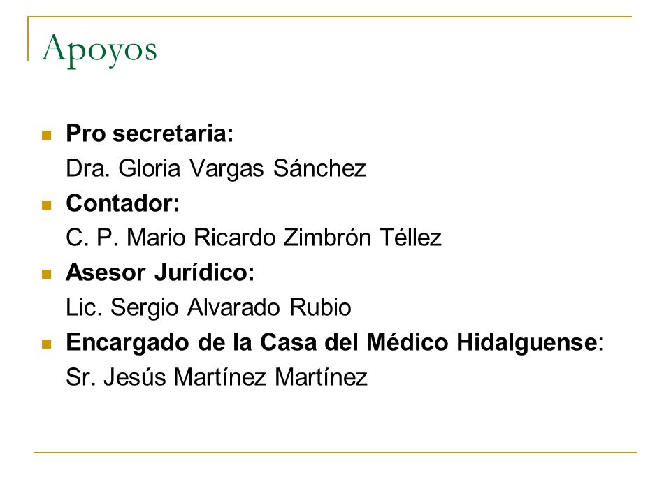 Apoyos Pro secretaria: Dra. Gloria Vargas Sánchez Contador: