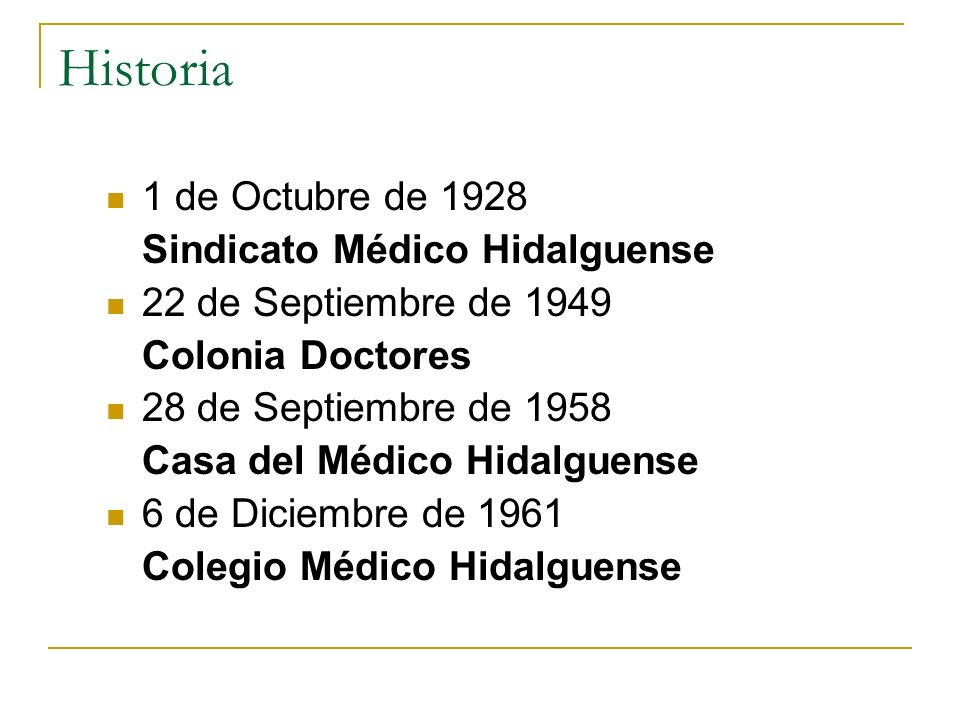 Historia 1 de Octubre de 1928 Sindicato Médico Hidalguense