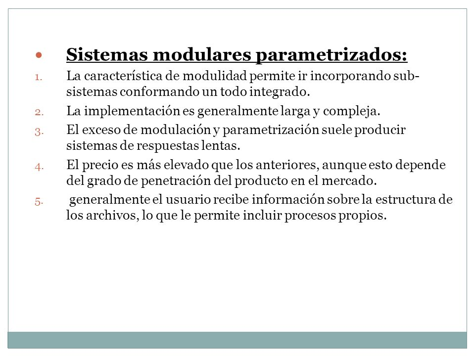 Sistemas modulares parametrizados: