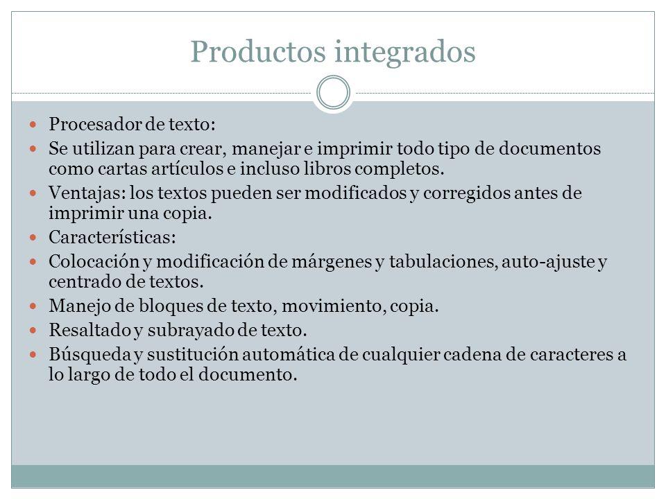 Productos integrados Procesador de texto: