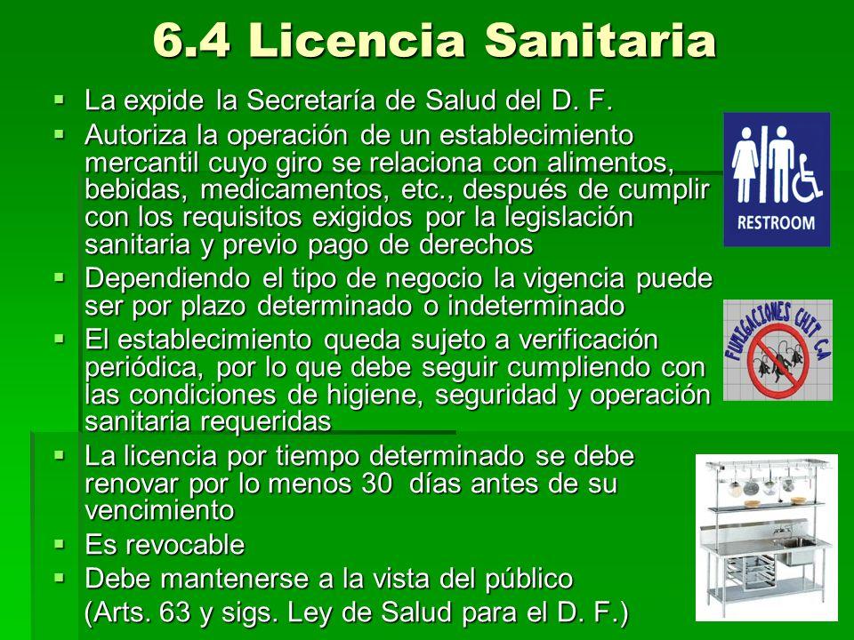 6.4 Licencia Sanitaria La expide la Secretaría de Salud del D. F.