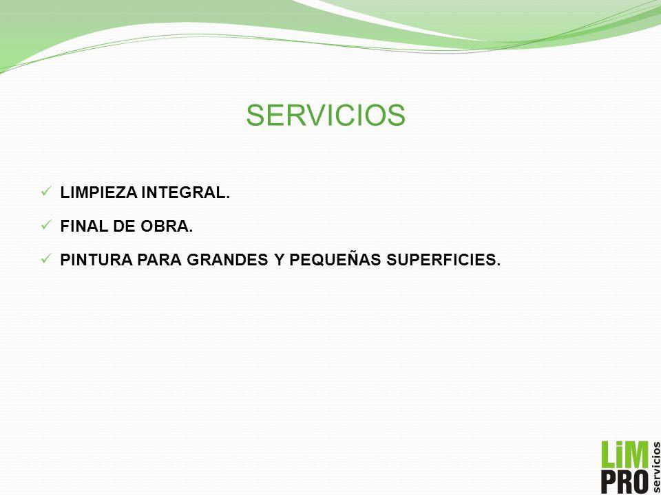 SERVICIOS LIMPIEZA INTEGRAL. FINAL DE OBRA.