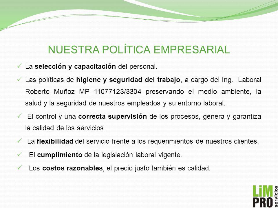 NUESTRA POLÍTICA EMPRESARIAL