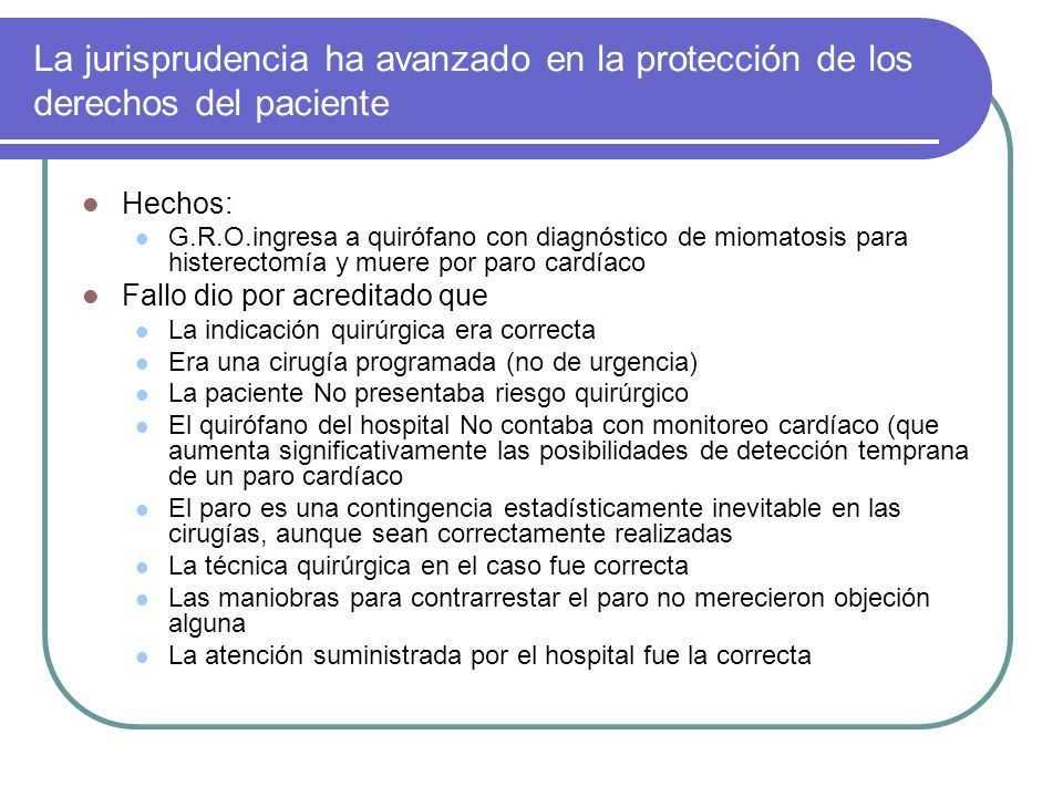 La jurisprudencia ha avanzado en la protección de los derechos del paciente
