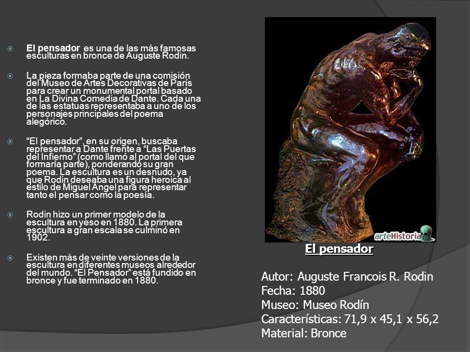 El pensador es una de las más famosas esculturas en bronce de Auguste Rodin.