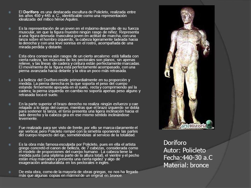 Doríforo Autor: Policleto Fecha:440-30 a.C Material: bronce
