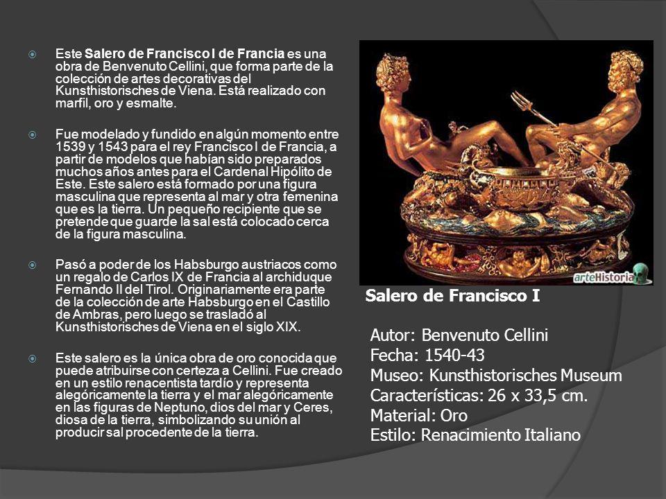 Este Salero de Francisco I de Francia es una obra de Benvenuto Cellini, que forma parte de la colección de artes decorativas del Kunsthistorisches de Viena. Está realizado con marfil, oro y esmalte.