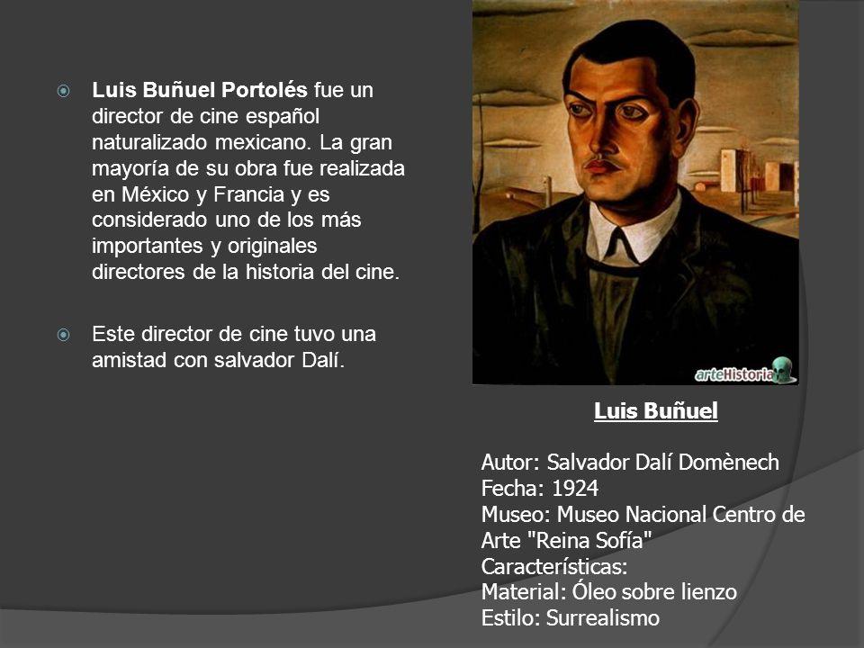 Luis Buñuel Portolés fue un director de cine español naturalizado mexicano. La gran mayoría de su obra fue realizada en México y Francia y es considerado uno de los más importantes y originales directores de la historia del cine.