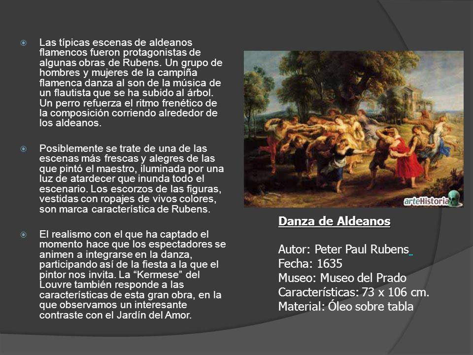 Las típicas escenas de aldeanos flamencos fueron protagonistas de algunas obras de Rubens. Un grupo de hombres y mujeres de la campiña flamenca danza al son de la música de un flautista que se ha subido al árbol. Un perro refuerza el ritmo frenético de la composición corriendo alrededor de los aldeanos.