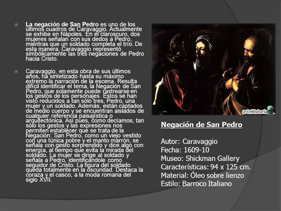 La negación de San Pedro es uno de los últimos cuadros de Caravaggio