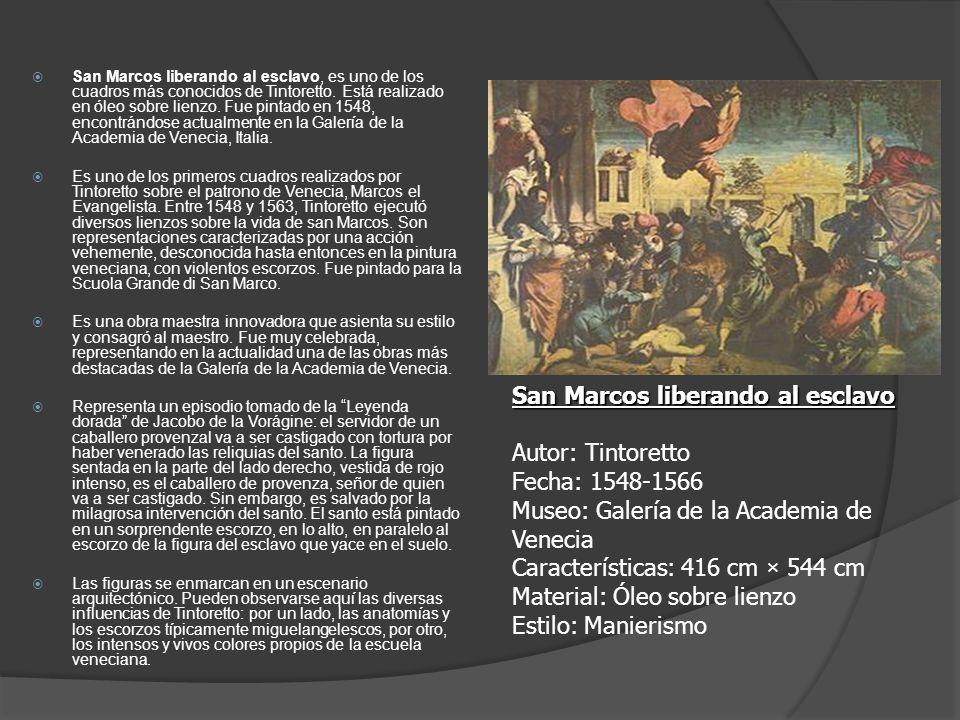San Marcos liberando al esclavo Autor: Tintoretto Fecha: 1548-1566
