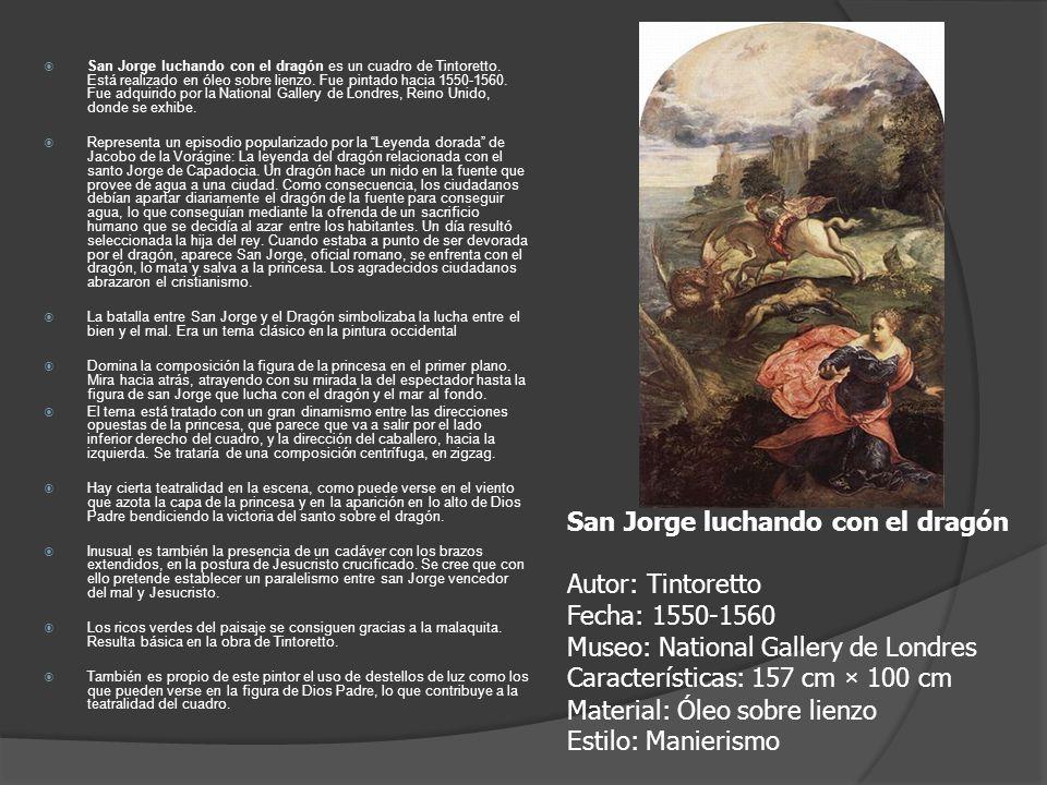 San Jorge luchando con el dragón Autor: Tintoretto Fecha: 1550-1560