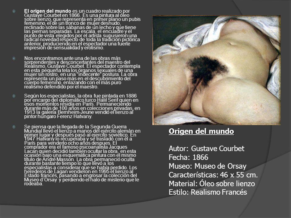 El origen del mundo es un cuadro realizado por Gustave Courbet en 1866