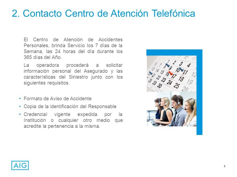 2. Contacto Centro de Atención Telefónica