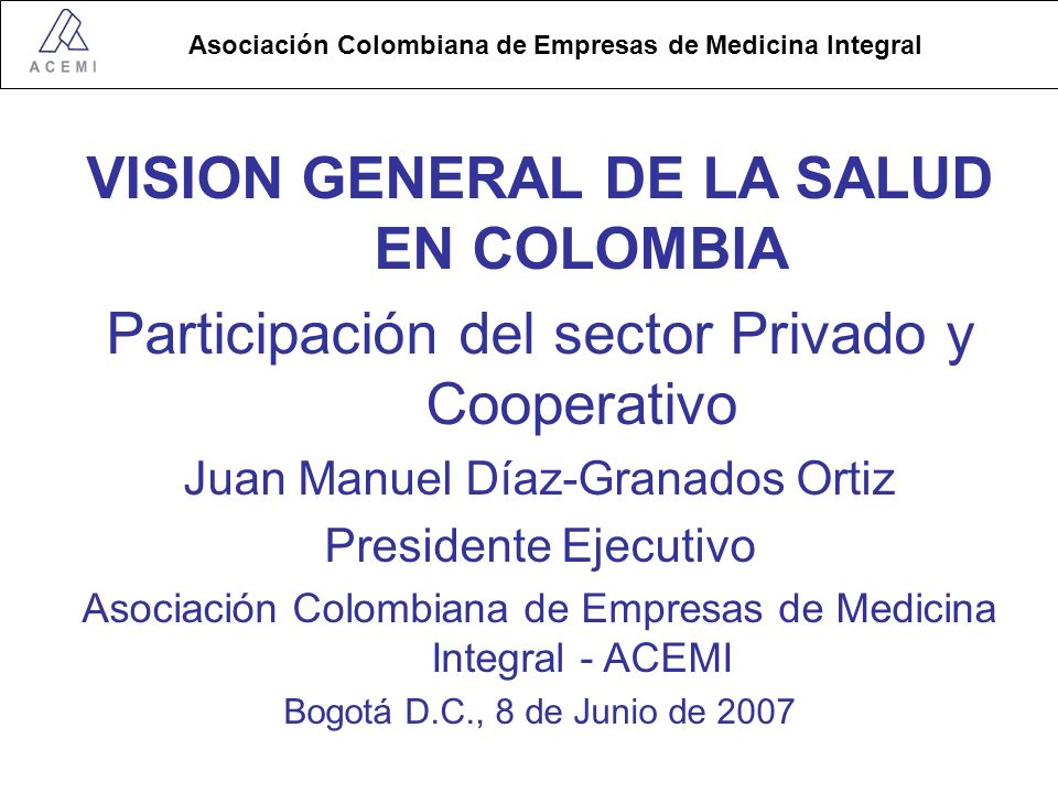 VISION GENERAL DE LA SALUD EN COLOMBIA