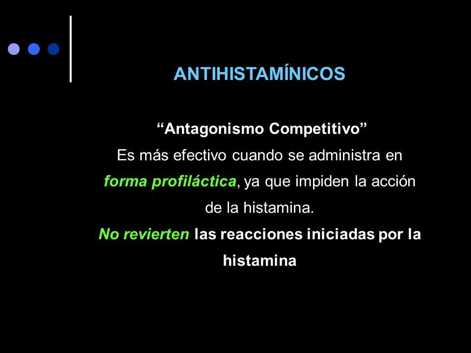 No revierten las reacciones iniciadas por la histamina