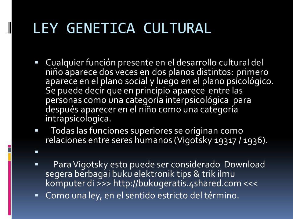 LEY GENETICA CULTURAL