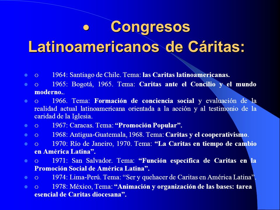 · Congresos Latinoamericanos de Cáritas: