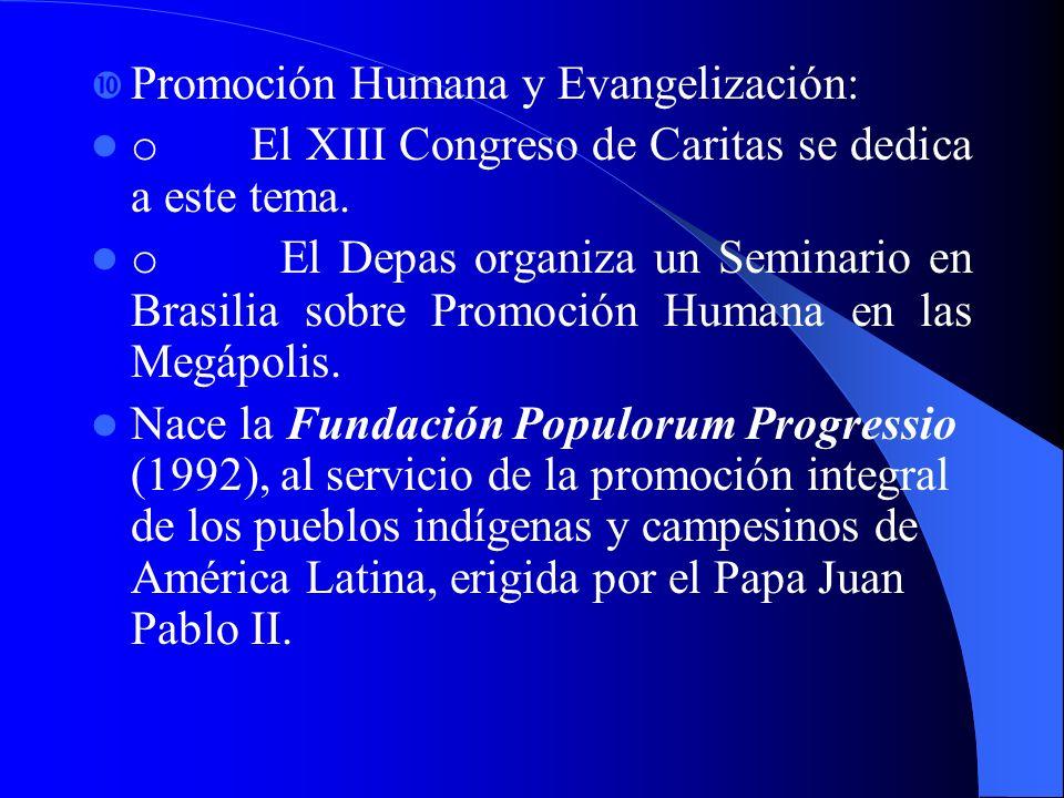 Promoción Humana y Evangelización: