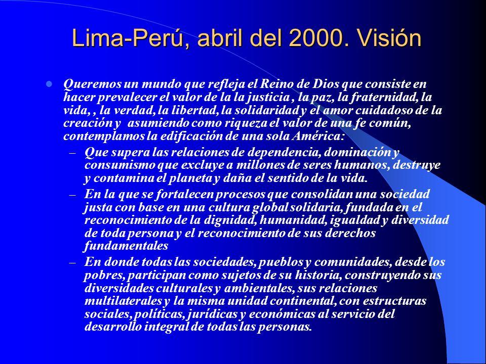 Lima-Perú, abril del 2000. Visión