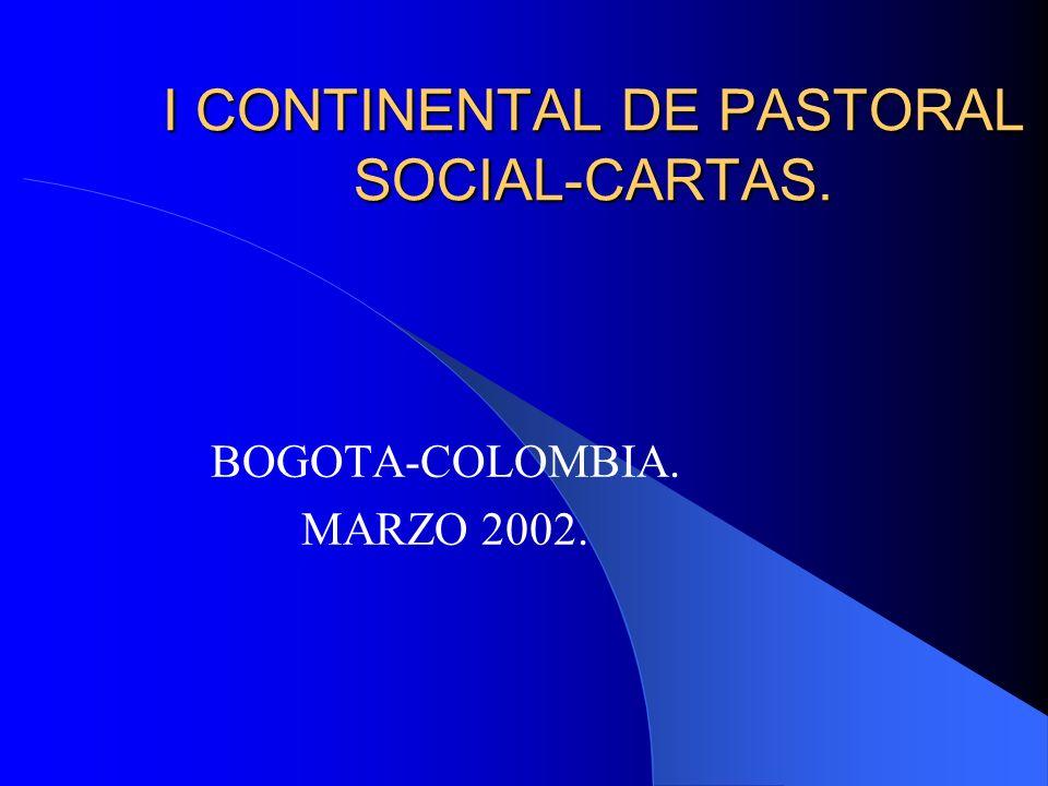 I CONTINENTAL DE PASTORAL SOCIAL-CARTAS.
