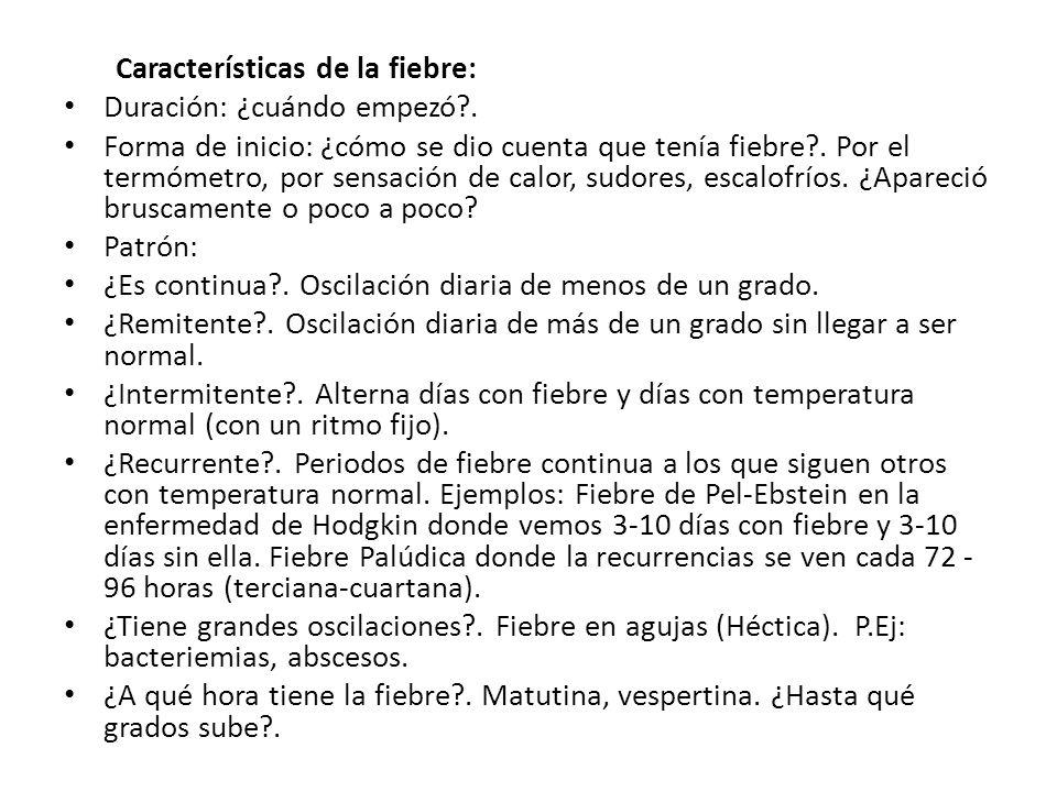 Características de la fiebre: